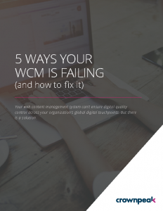 Crownpeak eBook – 5 Ways Your WCM is Failing